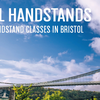 Bristol Handstands - The Station