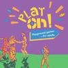Play ON! - Mina Road Park